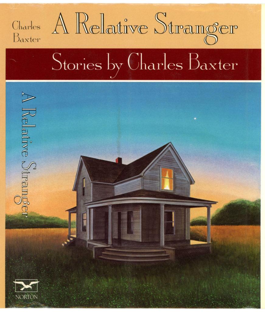 a-relative-stranger-charles-baxter-ww-norton-2_edited-3